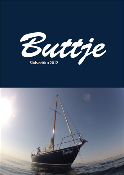 Buttje Südseetörn 2012