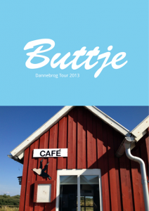 Buttje Dannebrog Tour 2013